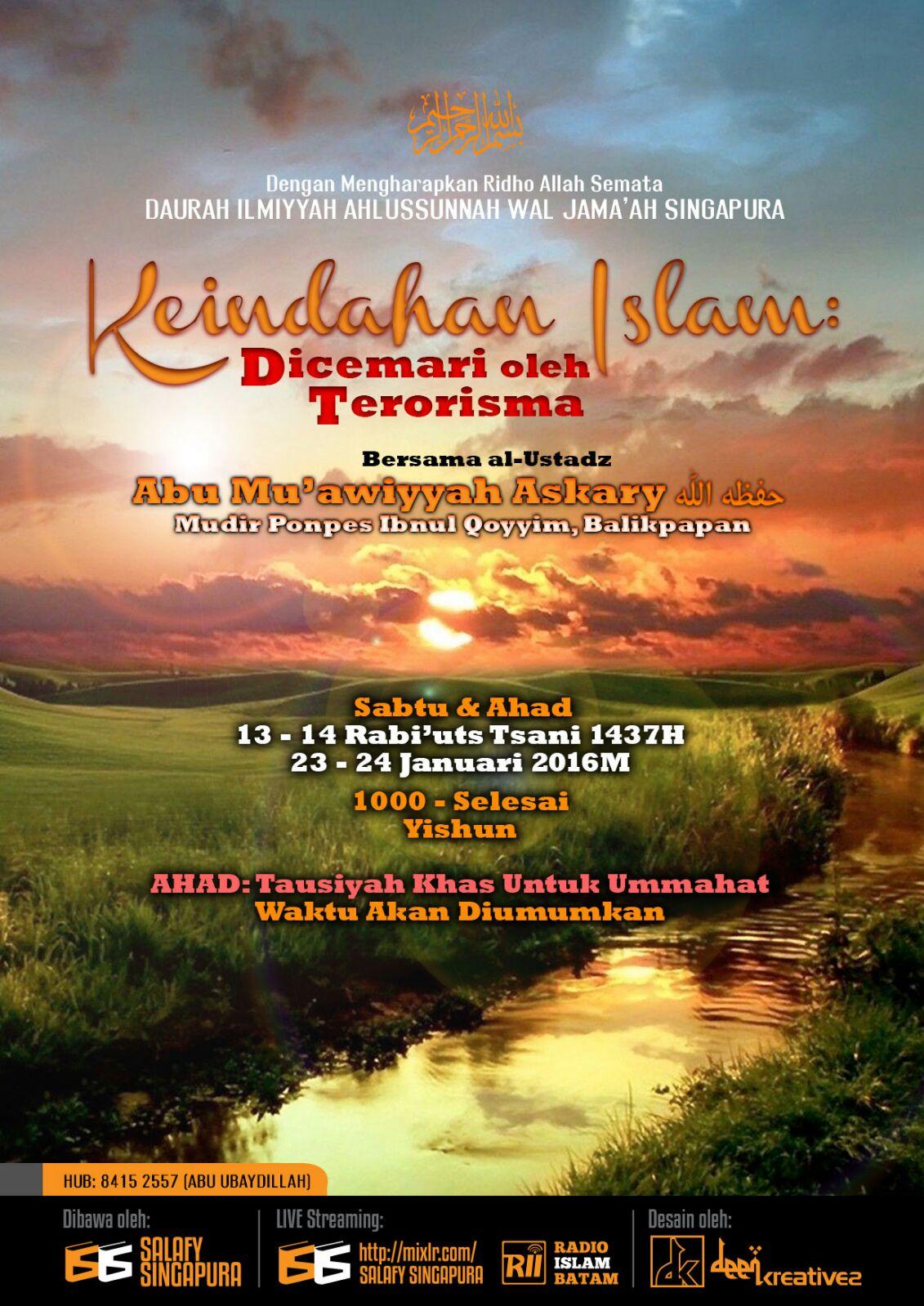 """Pamflet Daurah ILmiyyah di Singapura """" KEINDAHAN ISLAM DICEMARI OLEH TERORISMA """" 23/01/2016"""