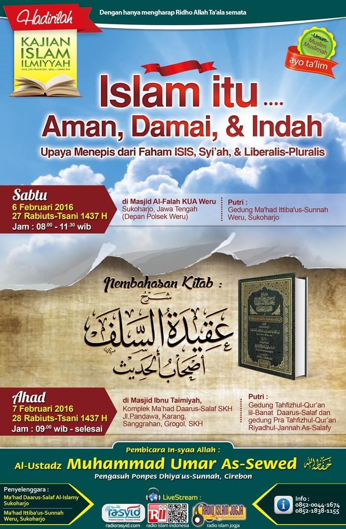 """Pamflet Kajian Islam ILmiyyah """"Islam itu aman,damai dan indah (upaya menipis dari faham isis,syiah, dan liberalis &pluralis"""" 6-7/02/2018"""