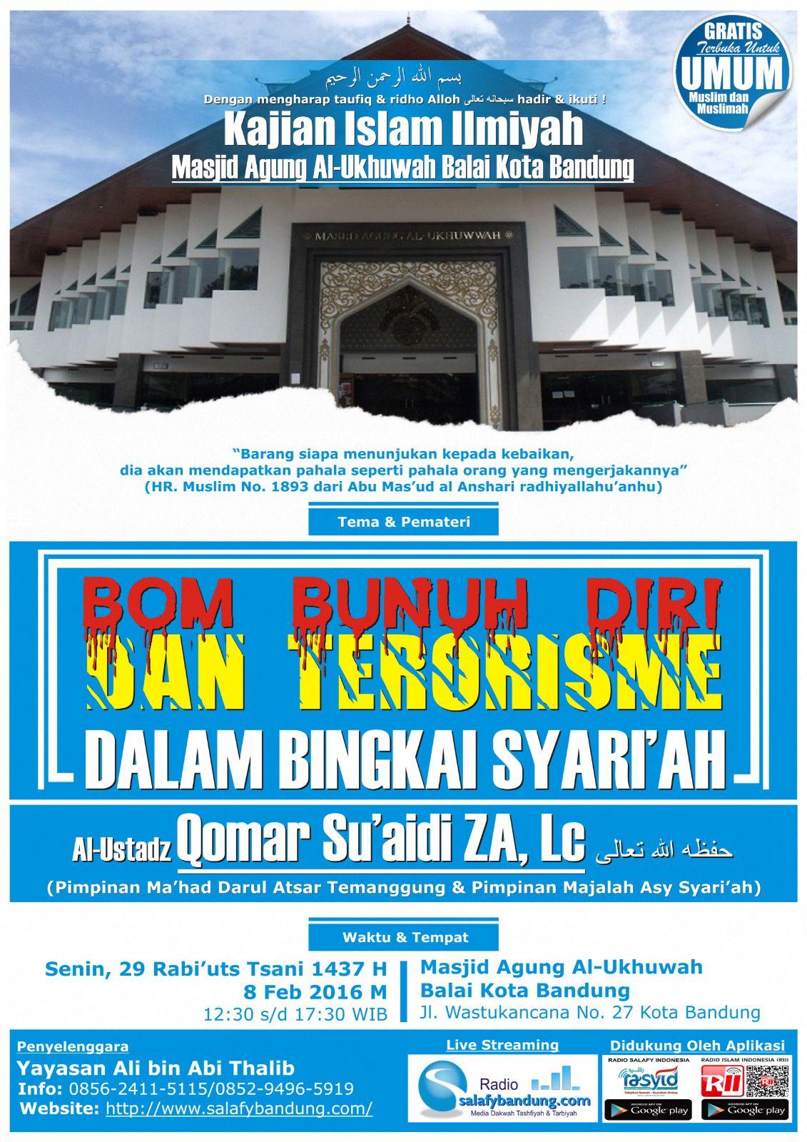 """Pamflet Hadirilah KAJIAN ISLAM ILMIYAH """"BOM BUNUH DIRI DAN TERORISME DALAM BINGKAI SYARI'AH"""" 08/02/2016"""