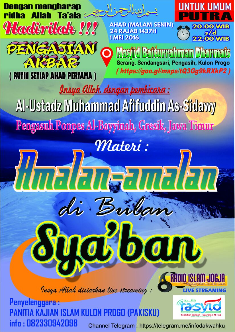 "Pamflet Hadirilah Kajian Islam Ilmiyah ""AMALAN – AMALAN DI BULAN SYA'BAN"""