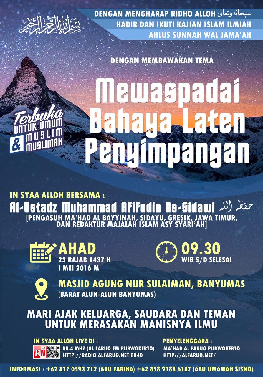 """Pamflet Hadir dan ikuti ! Kajian Islam Ilmiah Ahlus Sunnah Wal Jama'ah """"""""Mewaspadai Bahaya Laten Penyimpanan"""" 01/05/2016"""