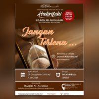 HADIRILAH KAJIAN ISLAM ILMIAH *JANGAN TERLENA* 07/07/2019